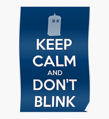 Keep Calm And Don't Blink ver.Tardisblue Poster