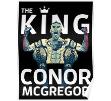 Conor Mcgregor - The King Poster