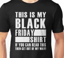 This Is My Black Friday Shirt Unisex T-Shirt