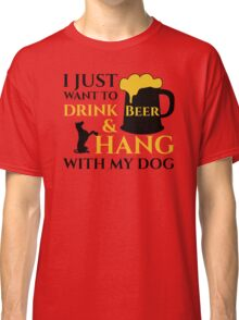 BEER AND MY DOG  Classic T-Shirt
