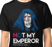 Not my emperor Classic T-Shirt
