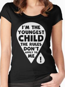 I'm the youngest Child - The Rules don't apply to me funny family T-Shirt Women's Fitted Scoop T-Shirt