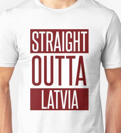 STRAIGHT OUTTA LATVIA Unisex T-Shirt