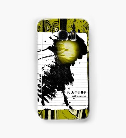 nature will survive Samsung Galaxy Case/Skin