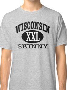 Wisconsin Skinny XXL Classic T-Shirt