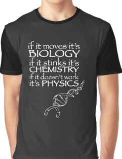Science,Biology,Chemistry,Physics funny Graphic T-Shirt