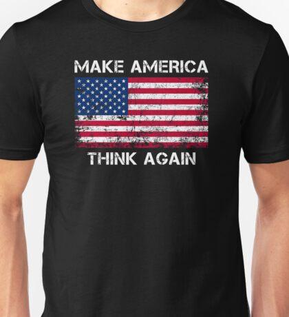 Make America Think Again Shirt Unisex T-Shirt
