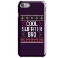 Ugly Christmas Sweater - Cool Sweater Bro iPhone Case/Skin