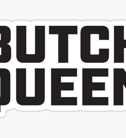 Butch Queen - Burning in the Shade Sticker