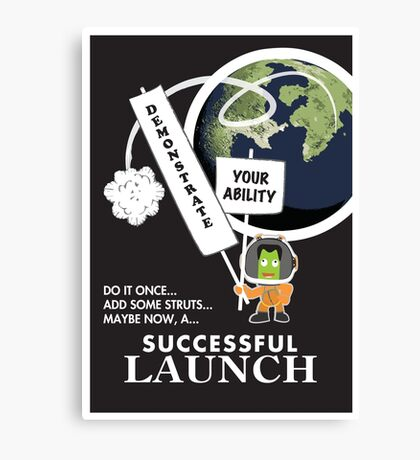 Demonstrate Your Ability for Successful Flight! - Kerbal Safety Poster! Canvas Print
