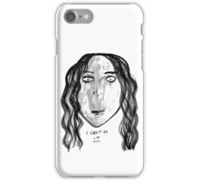 I Can't Do It iPhone Case/Skin