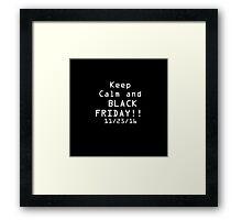 Black Friday! Framed Print