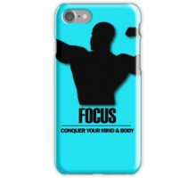 Focus Conquer your Mind and Body v2 iPhone Case/Skin