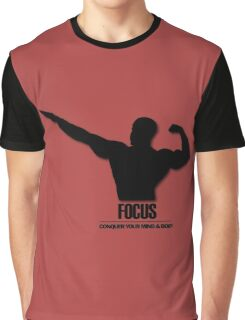 Focus Conquer your Mind and Body v2 Graphic T-Shirt
