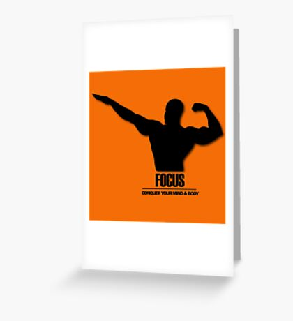 Focus Conquer your Mind and Body v2 Greeting Card