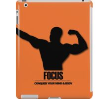 Focus Conquer your Mind and Body v2 iPad Case/Skin