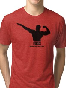 Focus Conquer your Mind and Body v2 Tri-blend T-Shirt