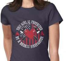 Protected By A Badass Firefighter Womens Fitted T-Shirt