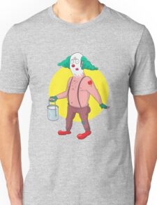 Clowns are humans to Unisex T-Shirt