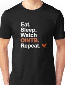 Eat, Sleep, Watch OITNB, Repeat {FULL} Unisex T-Shirt