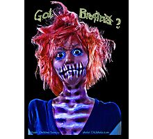 Got Brains zombie pin-up girl  Photographic Print
