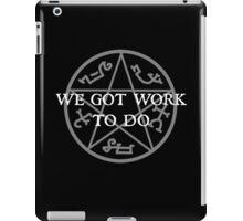 We Got Work To Do iPad Case/Skin