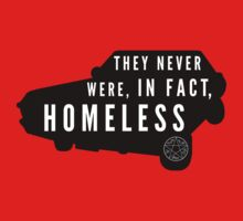 Never Homeless by (BEING ME)ESH Designs