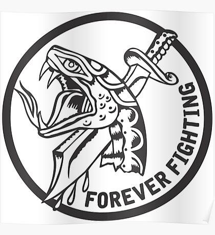 Forever Fighting, Snake & Dagger Tattoo  Poster