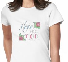Hope thou in God Womens Fitted T-Shirt