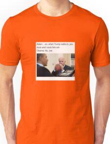 Joe Biden Funny Meme Obama T-Shirt Unisex T-Shirt