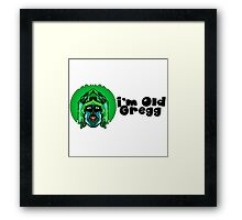 Old Gregg - Mighty Boosh Framed Print