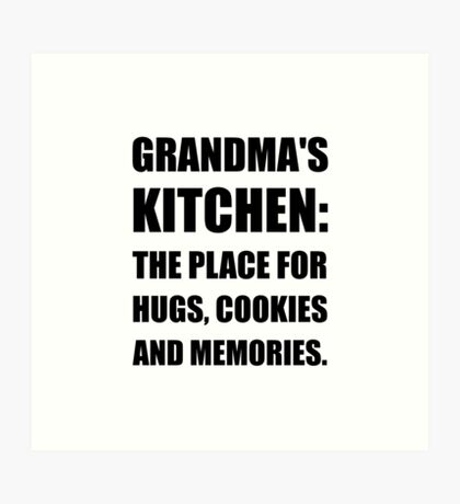 Grandma Hugs Cookies Memories Art Print