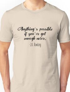 J.K. Rowling - Anything's possible Unisex T-Shirt