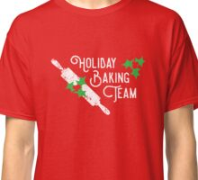 Holiday Baking Team Classic T-Shirt