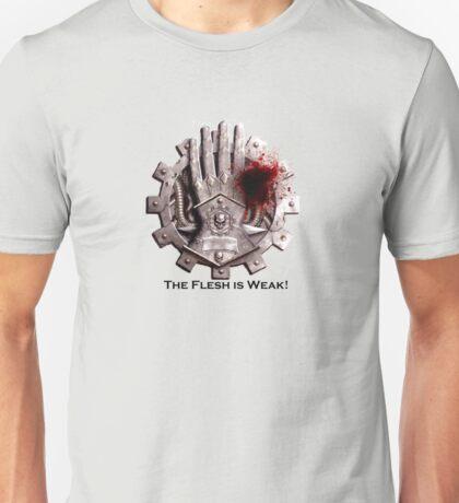 The Flesh is Weak! Unisex T-Shirt