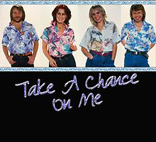 ABBA - Take A Chance by markkm08