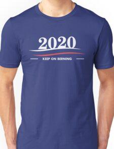 2020 - Keep On Berning - Fun Political USA President Design Unisex T-Shirt