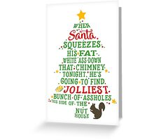 Jolliest Bunch of A-holes Greeting Card