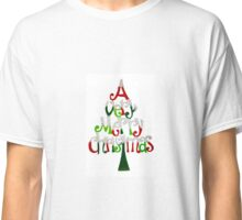 A Very Merry Christmas Classic T-Shirt