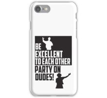 Bill & Teds Excellent adventure iPhone Case/Skin