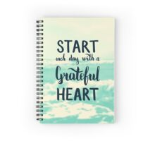 Start each day with a grateful heart. Text on sea photo blur background. Spiral Notebook