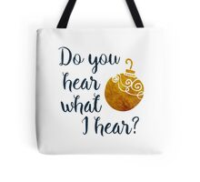 Do you Hear what I Hear? Christmas Carol Tote Bag