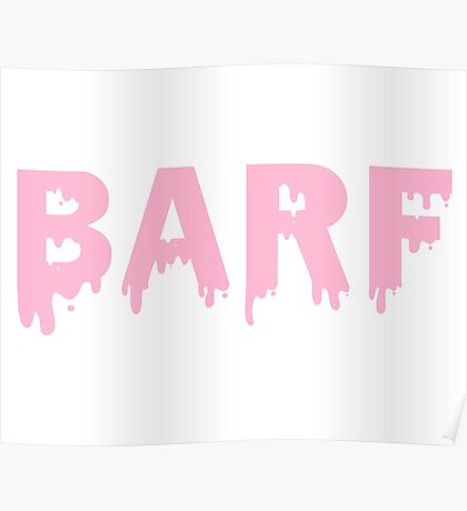 Barf Poster