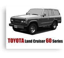 TOYOTA Land Cruiser 60 Series Canvas Print