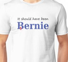 It Should Have Been Bernie with Bird Unisex T-Shirt