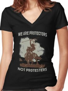 We Are Protectors, Not Protesters - Support Standing Rock Women's Fitted V-Neck T-Shirt