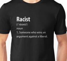 Racist definition - Trump #MAGA Unisex T-Shirt