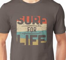 Surf For Life Unisex T-Shirt