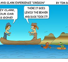 "Lewis and Clark discover ""Oregon"" by TimDoorisComics"