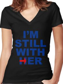 I'm still with her Women's Fitted V-Neck T-Shirt